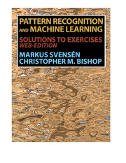 Pattern Recognition and Machine Learning (Solution Manual) - Bishop