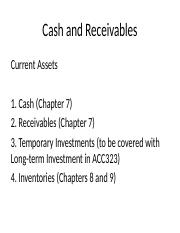 Chapter 7 - Cash and Receivables
