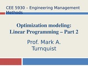 CEE 5930 Linear Programming -- Part 2 -- Fall 2014