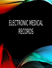 The Advantages of Electronic Medical records.pptx