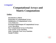 Computational Arrays and Matrix Computations