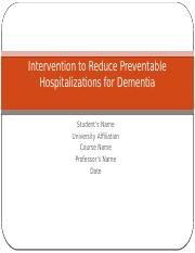 CARLOS--Ppt--Intervention to Reduce Preventable Hospitalizations for Dementia.pptx