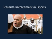 Parents Involvement in Sports