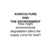 lecture 13 environmental degradation and agricultural production