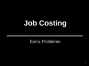 3.17.2Job Costing extra egs solns