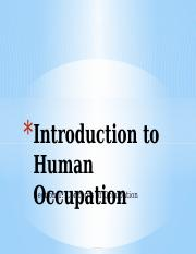 (1)Introduction to Human Occupation - Occupation.pptx