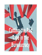 Reports on Cutting the Red Tape in the Bureaucracy.pptx