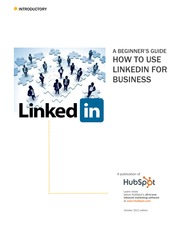 A BEGINNER'S GUIDE - how to use linkedin for business