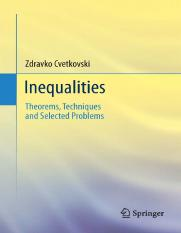Zdravko Cvetkovski (auth.)-Inequalities_ Theorems, Techniques and Selected Problems-Springer-Verlag