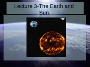 Lecture 3-Earth-Sun Relationships