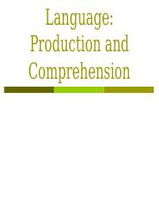15 Language Production and Comprehension - post
