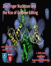 Lecture 3 -- ZFNs and Genome Editing (02_09_16) (Slides).pdf