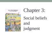 chapter 3--Social Beliefs and Judgment.pptx