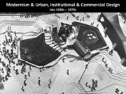 17 Modernism & Urban, Institutional & Commercial Design
