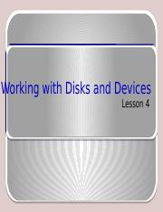 Lesson 4 : Working with Disks and Devices