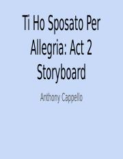 Ti Ho Sposato Per Allegria: Act 2 Storyboard - Anthony Cappello