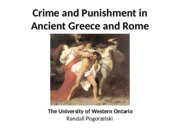 Lecture 5 - Crime and Punishment in Ancient Greece and Rome