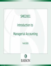 SME2001, Fall 2020 - Introduction to Management Accounting, v(9.0)-1.pptx