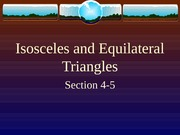 4-5  Isosceles and Equilateral Triangles