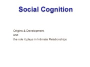 wk 4 - Origins and Development of Social Cognition