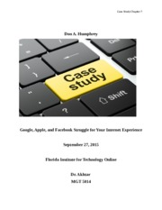 Case Study from Chapter 7 Google, Apple, and Facebook Struggle for Your Internet Experience