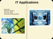 IT Applications Presentation