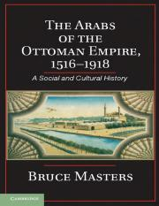Bruce Masters The Arabs of the Ottoman Empire, 1516-1918 A Social and Cultural History.pdf