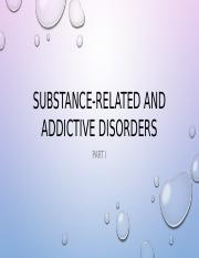 Substance-Related and Addictive Disorders 1.pptx