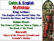 King Athur and Other Celts