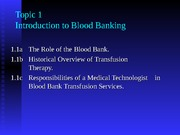 Topic 1 - Introduction to Blood Banking