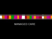 HSA 3111 - Week Nine Managed Care 2010