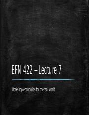 EFN 422 - Lecture 7