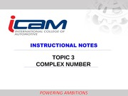 TOPIC 3 COMPLEX NUMBER