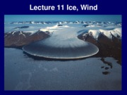 Lecture+11+Ice,+Wind