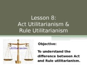 L9-11 Act and Rule Utilitarianism