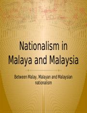 MPW 2133 - Extra -- Nationalism In Malaya.pptx