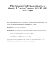 PSY 315 week 3 Individual Assignment Chapter 2 Practice Problems 11 12 13 16 21 and Chapte