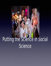 Lecture 02- Putting the Science in Social Science