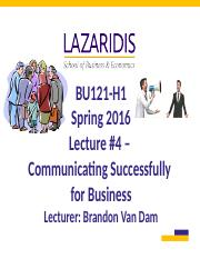 BU121 Spring 2016 - Lecture #4 - Communicating Successfully for Business & Understanding the Custome