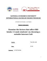 Examine the factors that affect IBD Intake 11 male students' on choosing a suitable Internet Café.do