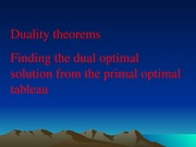 L15_Duality theorems - Finding the optimal solution of the Dual from the optimal tableau of the prim