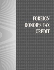 FOREIGN DONOR'S TAX CREDIT