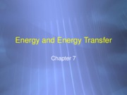 Lectures 15 & 16 - Energy and Kinetic Energy