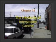 CHAPTER 18 - HIERARCHY OF INTERSECTION CONTROL