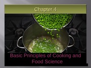 Ch 4 Principles of Cooking and Food Science