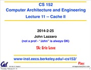 CS 152 Computer Architecture and Engineering Lecture 9 Cache II