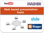 Topic 21 - Web based presentation tools.pptx