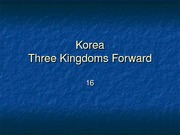 16 Korea -- Three Kingdoms Forward