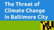 Baltimore- Climate Change