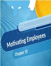 Ch. 10 - Motivating the Workforce